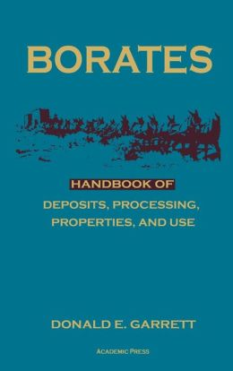 Borates: Handbook of Deposits, Processing, Properties, and Use