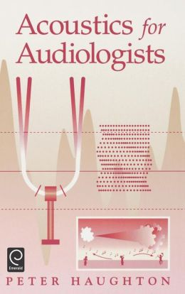 Acoustics for Audiologists
