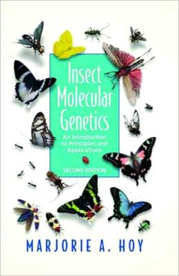 Insect Molecular Genetics: An Introduction to Principles and Applications