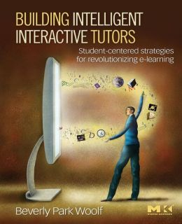 BUILDING INTELLIGENT INTERACTIVE TUTORS