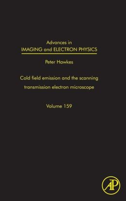 Advances in Imaging and Electron Physics: The scanning transmission electron microscope