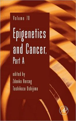 Epigenetics and Cancer, Part A