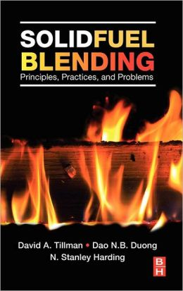 Solid Fuel Blending: Principles, Practices, and Problems