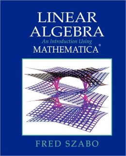 Linear Algebra With Mathematica
