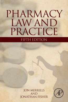 Pharmacy Law and Practice: Fourth Edition