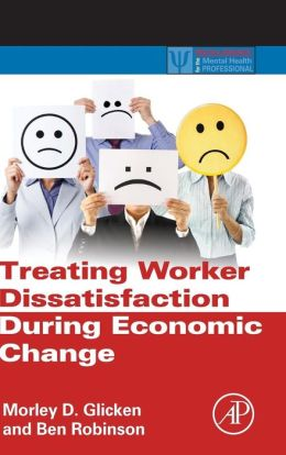 Treating Worker Dissatisfaction During Economic Change