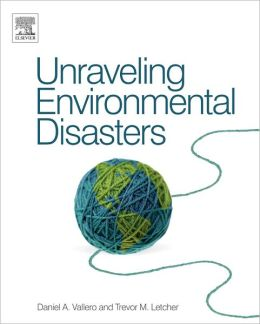 Unraveling Environmental Disasters