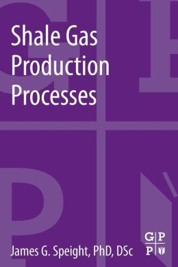 Shale Gas Production Processes