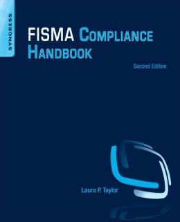 FISMA Compliance Handbook: Second Edition