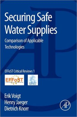 Securing Safe Water Supplies: Comparison of Applicable Technologies