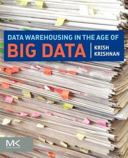 Data Warehousing in the Age of Big Data