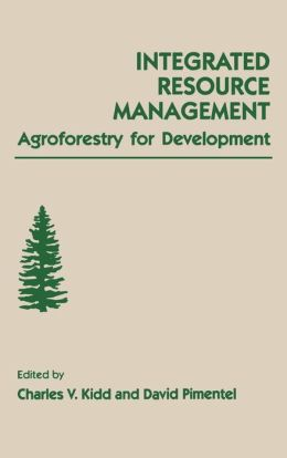 Integrated Resource Management: Agroforestry for Development