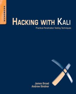 Hacking with Kali: Practical Penetration Testing Techniques