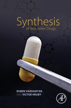 Synthesis of Best-Seller Drugs