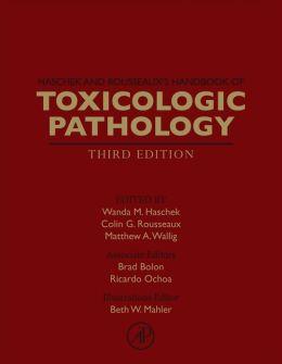 Haschek and Rousseaux's Handbook of Toxicologic Pathology