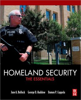 Homeland Security: The Essentials