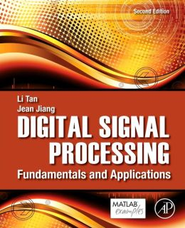 Digital Signal Processing: Fundamentals and Applications