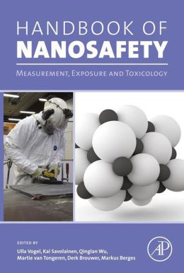Handbook of Nanosafety: Measurement, Exposure and Toxicology
