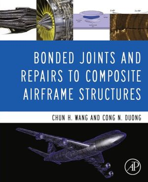 Bonded Joints and Repairs to Composite Airframe Structures
