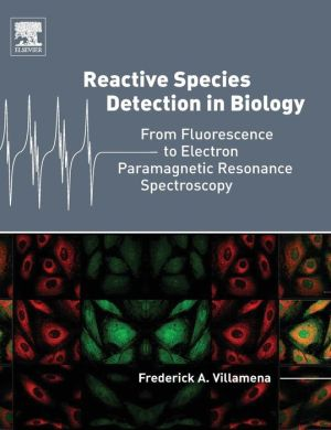 Reactive Species Detection in Biology: From Fluorescence to Electron Paramagnetic Resonance Spectroscopy
