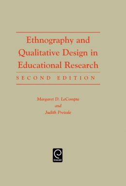 Ethnography and Qualitative Design in Educational Research, 2nd Edition
