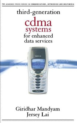 Third Generation CDMA Systems for Enhanced Data Services