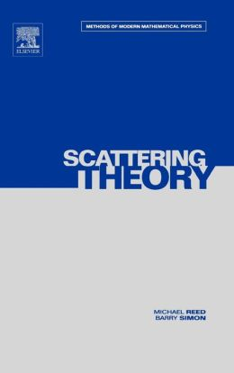 III: Scattering Theory: Volume 3