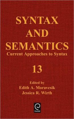 SYNTAX AND SEMANTICS, VOLUME 13