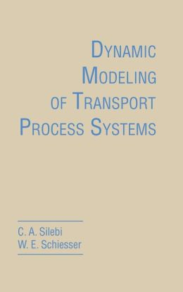Dynamic Modeling of Transport Process Systems