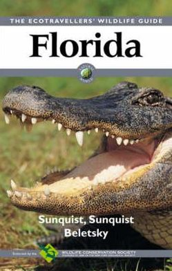 Florida: The Ecotravellers Wildlife Guide