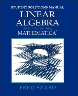 Linear Algebra Student Solutions Manual