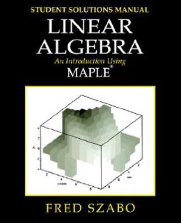 Lab Manual For Linear Algebra With Maple