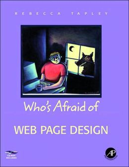 Who's Afraid of Web Page Design