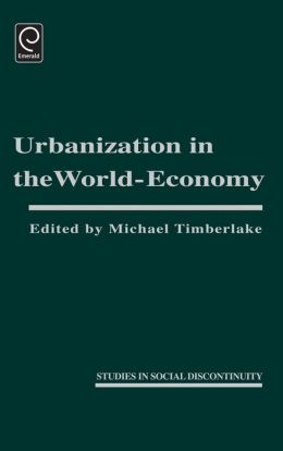 Urbanization In The World Economy