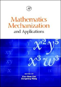 Mathematics Mechanization and Applications