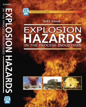 Explosion Hazards in the Process Industries