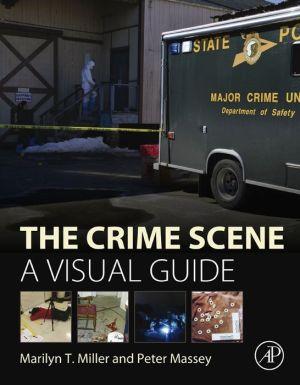 The Crime Scene: A Visual Guide