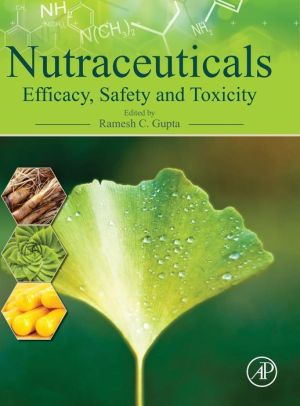 Nutraceuticals: Efficacy, Safety and Toxicity