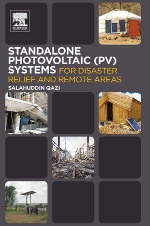 Photovoltaic (PV) Systems for Disaster Relief and Remote Areas