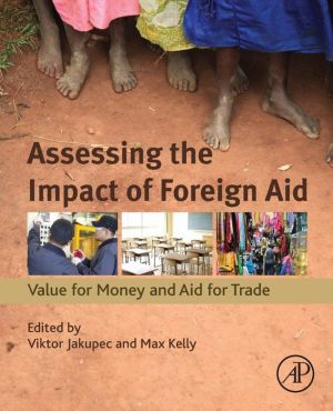 Assessing the Impact of Foreign Aid: Value for Money and Aid for Trade