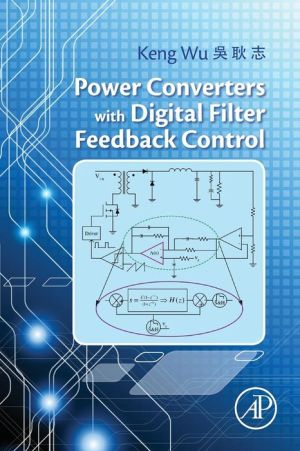 Power Converter with Digital Filter Feedback Control