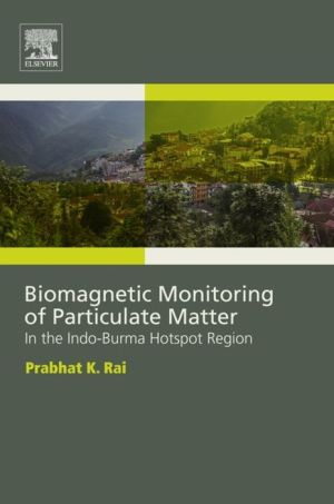Biomagnetic Monitoring of Particulate Matter: In the Indo-Burma Hotspot Region