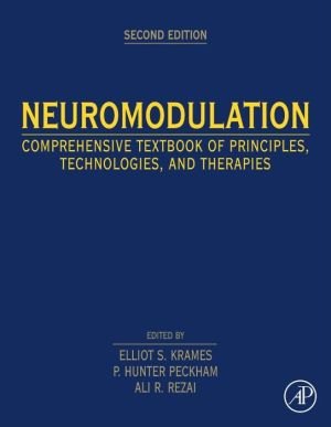Neuromodulation: Comprehensive Textbook of Principles, Technologies, and Therapies