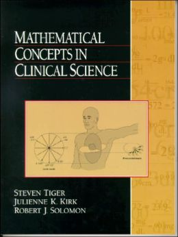 Mathematical Concepts in Clinical Science