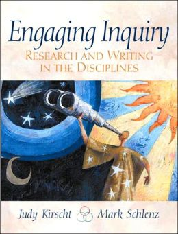 Engaging Inquiry : Research and Writing in the Disciplines
