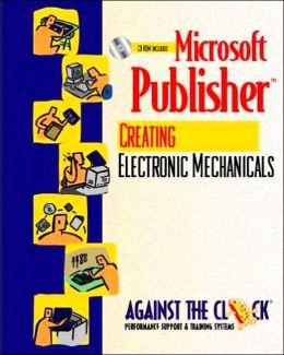 Microsoft Publisher 2000: Creating Electronic Mechanicals