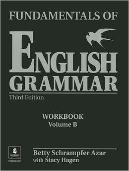 Fundamentals of English Grammar (Workbook B)