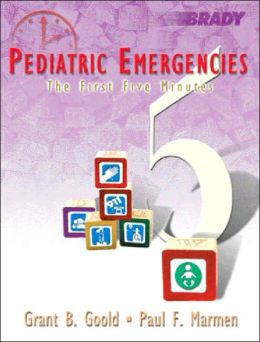 Pediatric Emergencies: The First Five Minutes