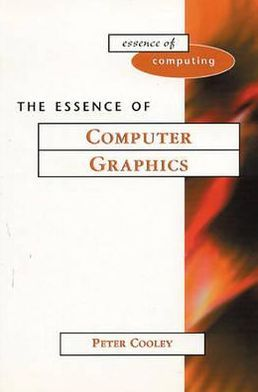 The Essence of Computer Graphics