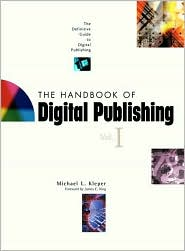 The Handbook of Digital Publishing, Volume I